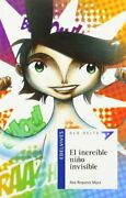 El Increible Nino Invisible / The Amazing Invisible Boy By Ana Requena Maza New