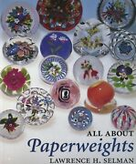 Antique And Contemporary Art Glass Paperweights Identification / Scarce Book