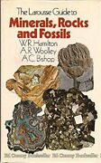 Larousse Guide To Minerals Rocks And Fossils By W. R. Hamilton And A. R. Wooley