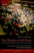 The Weight Of All Flesh On The Subject-matter Of By Eric Santner - Hardcover