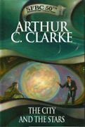 The City And The Stars Sfbc 50th Anniversary Collection, By Arthur C. Clarke