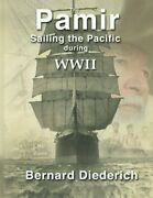 Pamirsailing The Pacific In Ww11. Once We Were Boys By Bernard Diederich