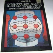 New Glass Stained Glass Patterns By Ed Sibbett Excellent Condition