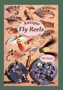 Antique Fly Reels A History And Value Guide By D. B. Homel Excellent Condition
