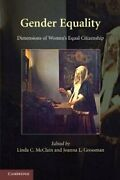 Gender Equality Dimensions Of Womenand039s Equal Citizenship By Linda C. Mcclain