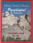 Complete Set 2007-2016 1 Uncirculated Presidential Dollar Collection In Album