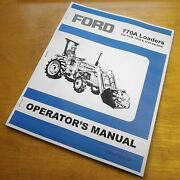 Ford 770a Series Loader Operatorand039s Owners Book Guide Manual 1310 1510 1710