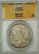 1928 Silver Peace Dollar Coin 1 Anacs Ms-60 Details Cleaned Nicely Toned