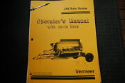 Vermeer 256 Bale Buster Parts Operator Owner Operation Manual Book Guide Spare