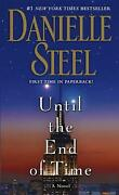 Until The End Of Time A Novel By Danielle Steel English Mass Market Paperback