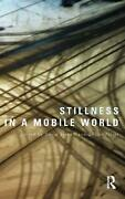 Stillness In A Mobile World By David Bissell English Hardcover Book Free Shipp