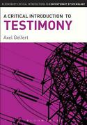 A Critical Introduction To Testimony By Axel Gelfert English Hardcover Book Fr