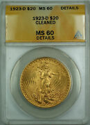 1923-d 20 St. Gaudens Double Eagle Gold Coin Anacs Ms-60 Details Cleaned Jbh