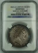 1820 Lx Britain Crown Coin George Iii Ngc Au Details Surface Hairlines Akr