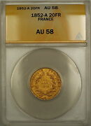 1852-a France 20 Fr Francs Gold Coin Anacs Au-58