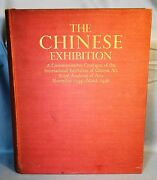 The Chinese Exhibition A Commemorative Catalogue 1935-1936. First Ed 1936 Plates