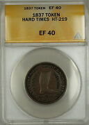 1837 Hard Times Token Henry Anderson Chatham Sqaure New York Ht-219 Anacs Ef-40
