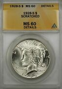 1928-s Peace Silver Dollar Coin 1 Anacs Ms 60 Scratched Details Better Quality