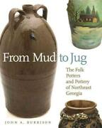 From Mud To Jug - Burrison John A. - New Paperback Book