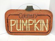 Primitive Country Harvest Pumpkin Sign Rustic Fall Thanksgiving Autumn Halloween