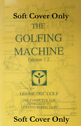 The Golfing Machine By Homer Kelley 2006 Edition 7.2 Softcover
