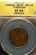 1891 Anacs Xf40 Details Small Date Small Leaves Canada Victoria One Cent E0886