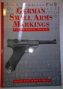 German Small Arms Markings, Gortz And Bryans, 1997, Walsworth. - Rare Collectible