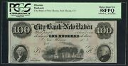 100 City Bank Of New Haven Ct Obsolete Note Pcgs About New 55 Ppq Bt8045