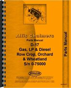 Allis Chalmers D17 Sn0-75000 Row Crop And Orchard Parts Manual