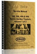 Case 100 200 400 600 Series Lawn And Garden Tractor Service Manual Ca-s-gt