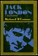Jack London By Richard Oand039connor Little Brown And Co. First Edition 1964