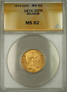 1874 Belgium 20 Francs Gold Coin Leopold Ii Anacs Ms-62