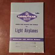 Goodyear Single Disc Brakes And Wheels Service Manual For Light Airplanes