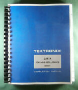 Tektronix 2247a Service Manual W/11x17 Foldouts And Protective Plastic Covers