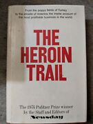 The Heroin Trail Newsday 1975 Hardcover