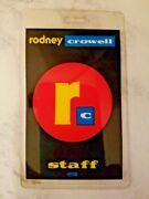 Vintage Rodney Crowell Laminated Staff Backstage Concert Tour Pass 1992