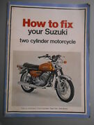 How To Fix Your Suzuki Two Cylinder Motorcycle Mc-2suz