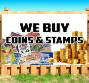 We Buy Coins And Stamps Advertising Vinyl Banner Flag Sign Many Sizes