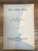 [original Mary Baker Eddy, No And Yes, 1923 Edition, Christian Science]