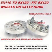 2pc Hub Centric Wheel Adapters Spacers 5x110 To 5x120 14x1.5 ¦ 25mm 1 Inch