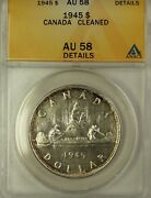 1945 Canada Silver 1 Coin King George Vi Anacs Au-58 Cleaned