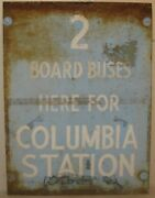 Original Vintage 1940s 'columbia Station' Boston City Bus Station Painted Sign