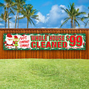 Whole House Cleaned 99 Advertising Vinyl Banner Flag Sign Large Christmas