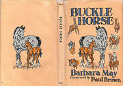 Buckle Horse 1956 May Barbara And Illustrated By Paul Brown
