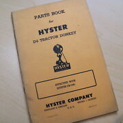 Hyster D4 New Thirty Tractor Donkey Parts Manual Book Owner Operator Crawler 30
