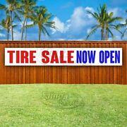 Tire Sale Now Open Advertising Vinyl Banner Flag Sign Large Huge Xxl Size