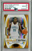 2009 Panini Certified Kevin Durant Gold Team - Red 28/250 Psa 10