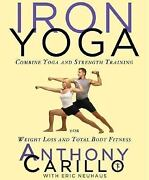 Iron Yoga Combine Yoga And Strength Training For Weight Loss And Total Body...