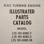 Lycoming Lts 101-650c-2/3/3a Gas Turbine Engine Parts Manual