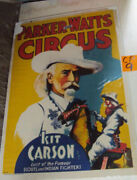 Original Parker And Watts Kit Carson Circus Poster Vintage Antique